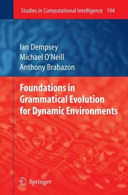 Foundations in Grammatical Evolution for Dynamic Environments