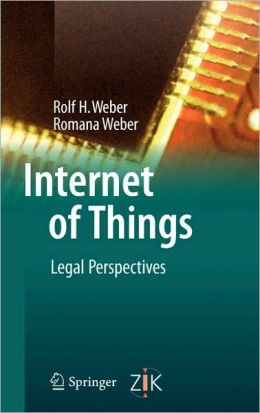 Internet of Things: Legal Perspectives