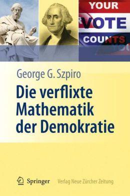Die verflixte Mathematik der Demokratie