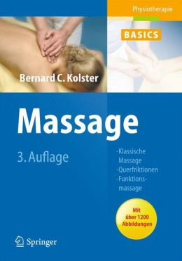 Massage: Klassische Massage, Querfriktionen, Funktionsmassage
