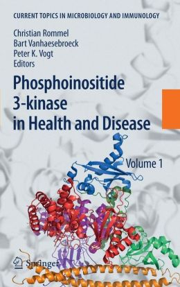 Phosphoinositide 3-kinase in Health and Disease: Volume 1