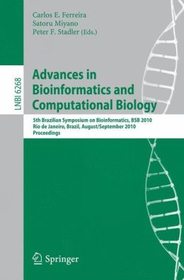 Advances in Bioinformatics and Computational Biology: 5th Brazilian Symposium on Bioinformatics, BSB 2010, Rio de Janeiro, Brazil, August 31--September 3, 2010, Proceedings