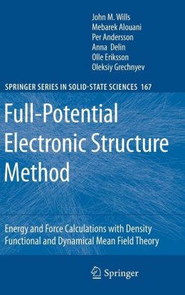 Full-Potential Electronic Structure Method: Energy and Force Calculations with Density Functional and Dynamical Mean Field Theory
