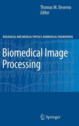 Biomedical Image Processing