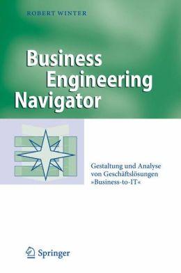 Business Engineering Navigator: Gestaltung und Analyse von Geschäftslösungen