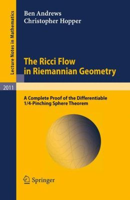 The Ricci Flow in Riemannian Geometry: A Complete Proof of the Differentiable 1/4-Pinching Sphere Theorem