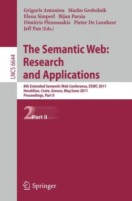 The Semantic Web: Research and Applications: 8th Extended Semantic Web Conference, ESWC 2011, Heraklion, Crete, Greece, May 29 - June 2, 2011. Proceedings, Part II