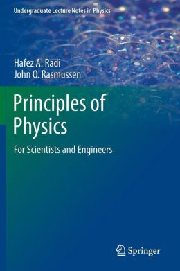Principles of Physics: For Scientists and Engineers