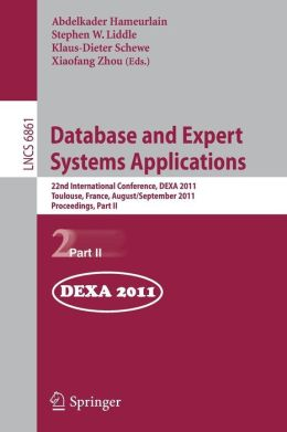 Database and Expert Systems Applications: 22nd International Conference, DEXA 2011, Bilbao, Spain, August 29 - September 2, 2011, Proceedings, Part II