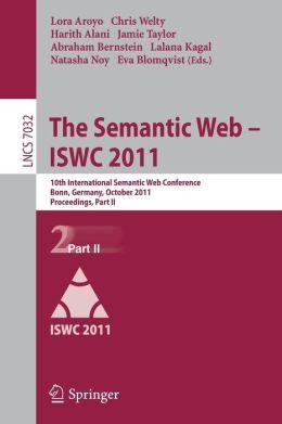 The Semantic Web -- ISWC 2011: 10th International Semantic Web Conference, Bonn, Germany, October 23-27, 2011, Proceedings, Part II