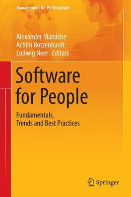 Software for People: Fundamentals, Trends and Best Practices