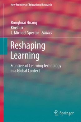 Reshaping Learning: Frontiers of Learning Technology in a Global Context