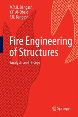 Fire Engineering of Structures: Analysis and Design