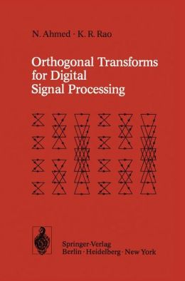 Orthogonal Transforms for Digital Signal Processing