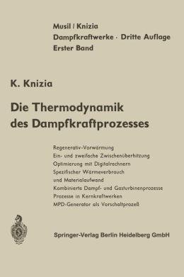 Die Thermodynamik des Dampfkraftprozesses
