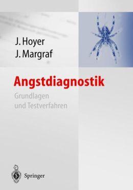 Angstdiagnostik: Grundlagen und Testverfahren