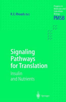 Signaling Pathways for Translation: Insulin and Nutrients