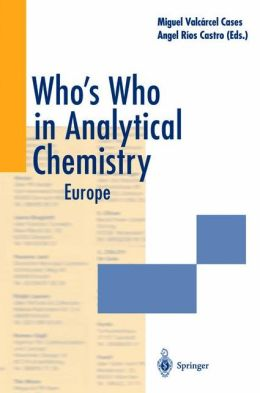 Who's Who in Analytical Chemistry: Europe