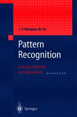 Pattern Recognition: Concepts, Methods and Applications
