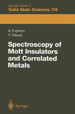 Spectroscopy of Mott Insulators and Correlated Metals: Proceedings of the 17th Taniguchi Symposium Kashikojima, Japan, October 24-28, 1994
