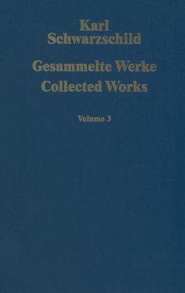 Gesammelte Werke Collected Works: Volume 3