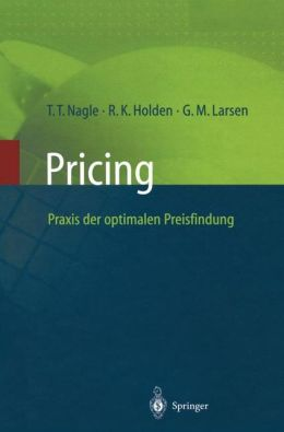 Pricing -- Praxis der optimalen Preisfindung