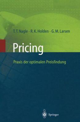 Pricing -- Praxis der optimalen Preisfindung