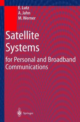 Satellite Systems for Personal and Broadband Communications