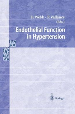 Endothelial Function in Hypertension