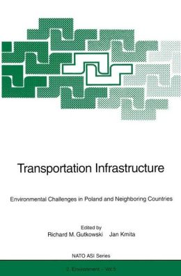 Transportation Infrastructure: Environmental Challenges in Poland and Neighboring Countries