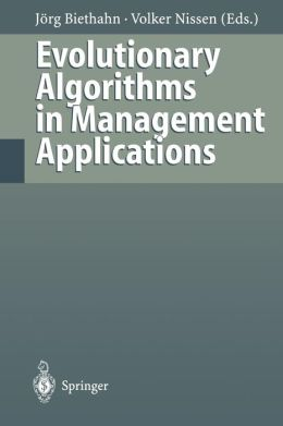 Evolutionary Algorithms in Management Applications