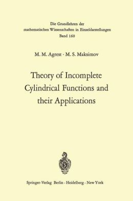 Theory of Incomplete Cylindrical Functions and their Applications