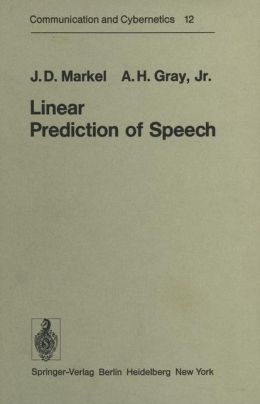Linear Prediction of Speech