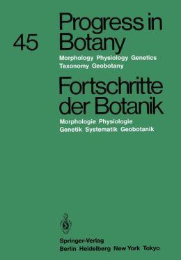 Progress in Botany / Fortschritte der Botanik: Morphology * Physiology * Genetics * Taxonomy * Geobotany / Morphologie * Physiologie * Genetik * Systematik * Geobotanik