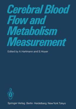 Cerebral Blood Flow and Metabolism Measurement