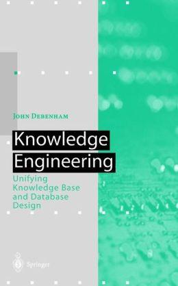 Knowledge Engineering: Unifying Knowledge Base and Database Design