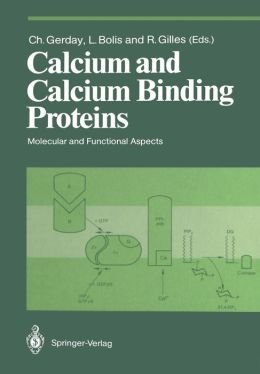 Calcium and Calcium Binding Proteins: Molecular and Functional Aspects