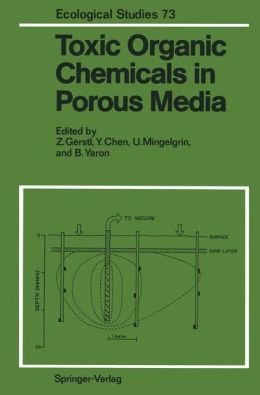 Toxic Organic Chemicals in Porous Media