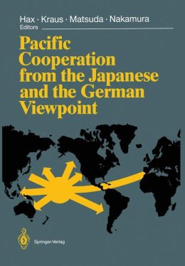 Pacific Cooperation from the Japanese and the German Viewpoint