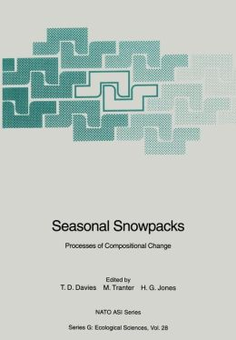 Seasonal Snowpacks: Processes of Compositional Change