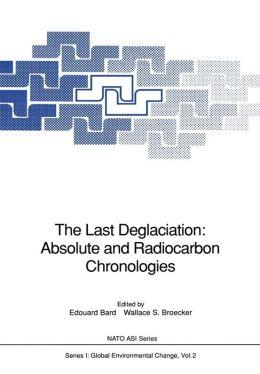 The Last Deglaciation: Absolute and Radiocarbon Chronologies