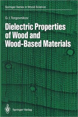 Dielectric Properties of Wood and Wood-Based Materials