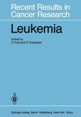 Leukemia: Recent Developments in Diagnosis and Therapy