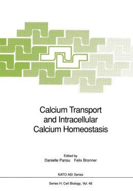 Calcium Transport and Intracellular Calcium Homeostasis