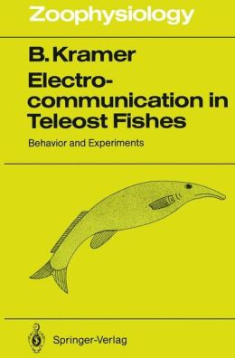 Electrocommunication in Teleost Fishes: Behavior and Experiments