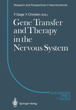 Gene Transfer and Therapy in the Nervous System
