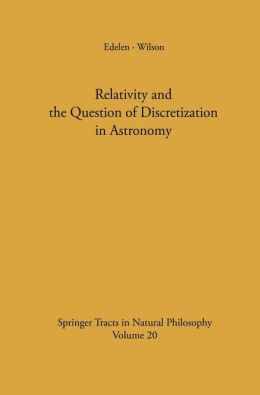 Relativity and the Question of Discretization in Astronomy