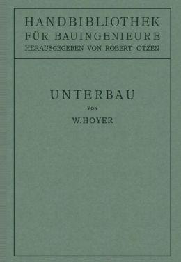 Unterbau: II. Teil Eisenbahnwesen und Städtebau.