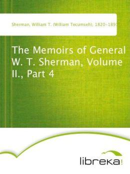The Memoirs of General W. T. Sherman, Volume II., Part 4
