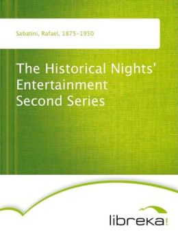 The Historical Nights' Entertainment Second Series
